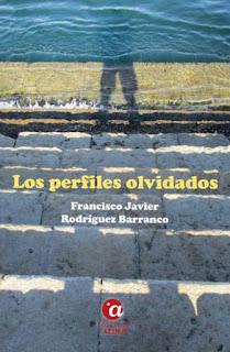 «Los perfiles olvidados» de Francisco Javier Rodríguez Barranco