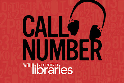 Call Number with American Libraries podcast graphic