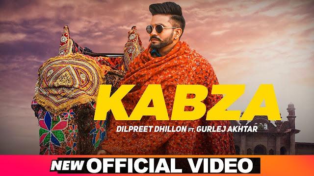 Kabza Lyrics – Dilpreet Dhillon with Gurlez Akhtar 2020