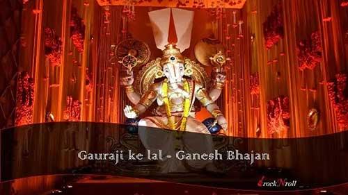 Gauraji-ke-lal-Ganesh-Bhajan