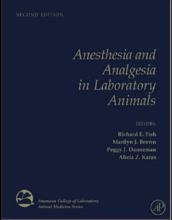 Anesthesia and Analgesia in Laboratory Animals 2nd Edition
