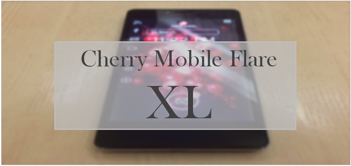 Cherry Mobile Flare XL: biggest flare handset to date