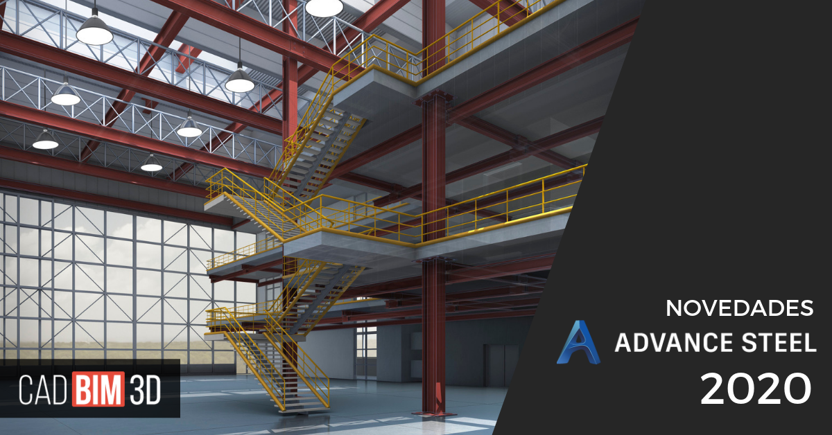 Novedades de Advance Steel 2020
