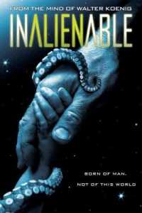 InAlienable 2007 Hindi + Eng + Telugu + Tamil 480p Movie Download