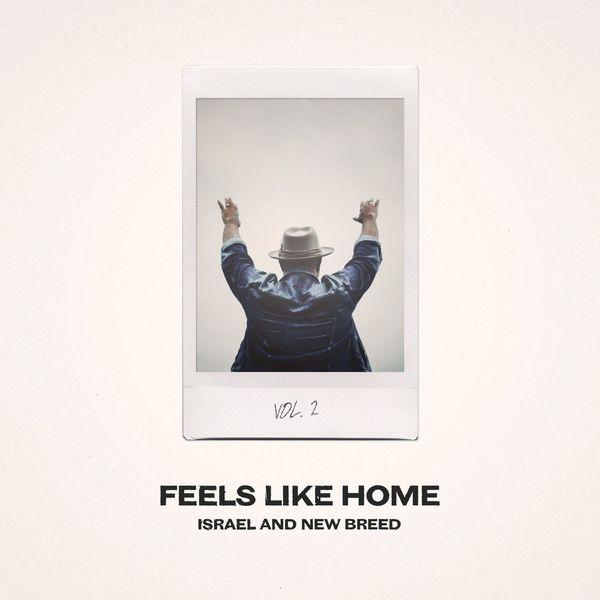 Israel & New Breed – Feels Like Home, (Vol.2) 2021 (Exclusivo WC)