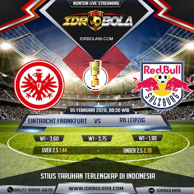 IDRBOLA - Prediksi Bola Eintracht Frankfurt Vs RB Leipzig 05 Februari 2020