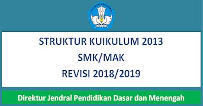 Struktur Kurikulum 2013 SMK/MAK Revisi Terbaru 2018/2019 DIRJENDIKDASMEN