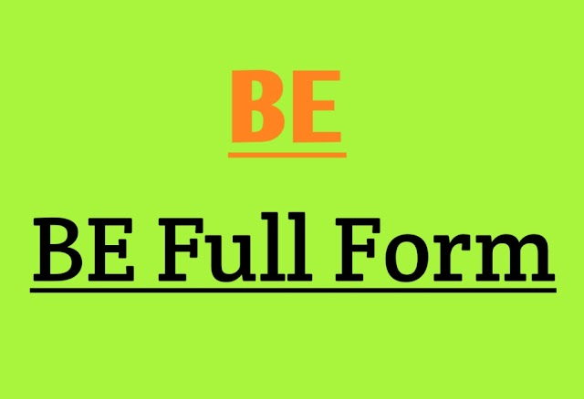What is Full Form of BE - BE full form in Detail Explained