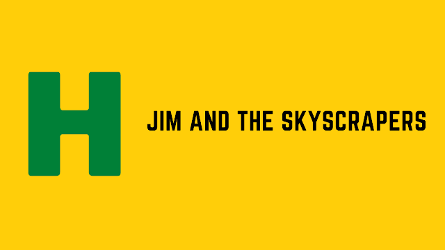 HackerRank Jim and the Skyscrapers problem solution