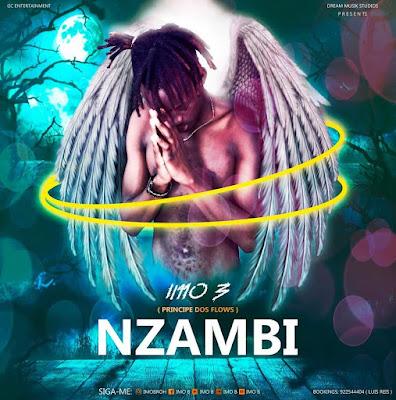 Imo B - Nzambi (Rap) baixar nova musica descarregar agora 20109