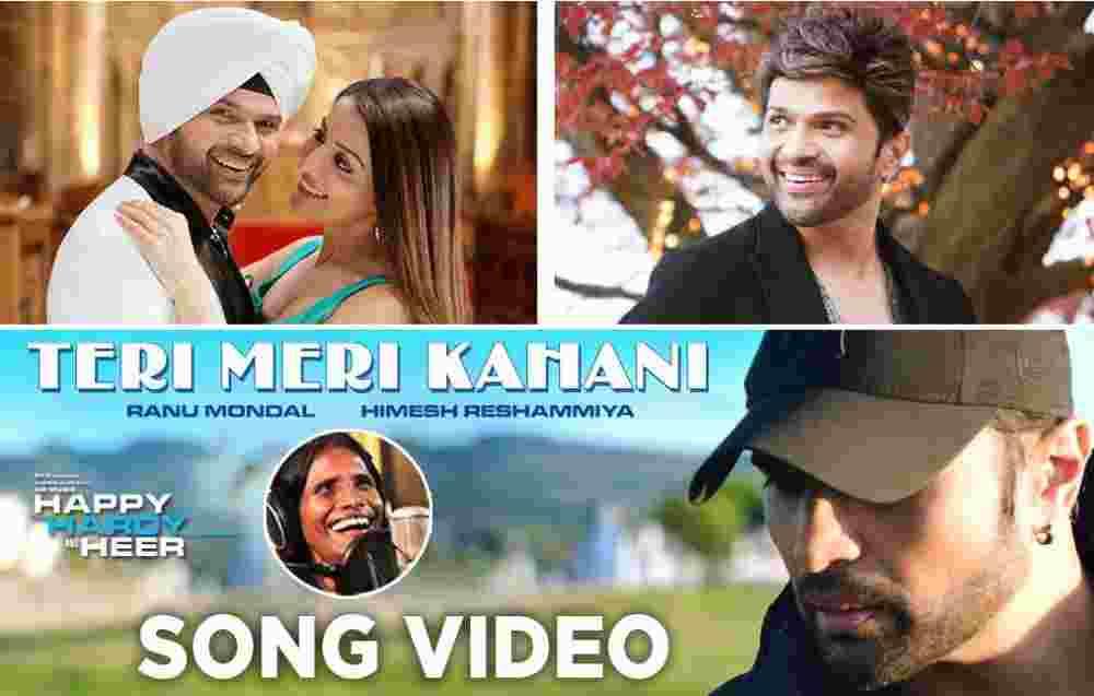 Teri Meri Kahani Lyrics - Happy Hardy And Heer