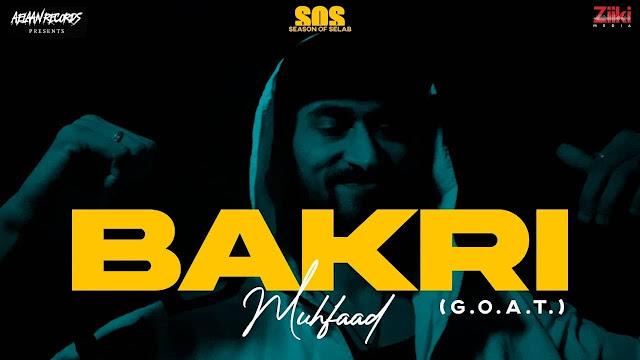 Bakri (G.O.A.T) - Muhfaad