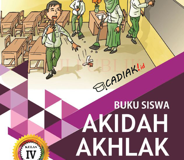 Buku Akidah Akhlak Kelas 4 Mi Kurikulum 2013 Revisi 2019 TERBARU PDF