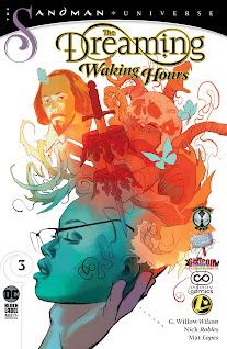 Se agrega el #03 de la maxi serie regular de The Dreaming - Waking Hours de parte de la alianza entre Cómics 9R, Rincón Geek, Gisicom, Infinity Cómics y Legion de Comiqueros