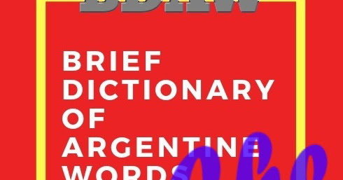 Cuentos cortos infantiles: Brief Dictionary of Argentine Words. Meaning of <i>Che</i>