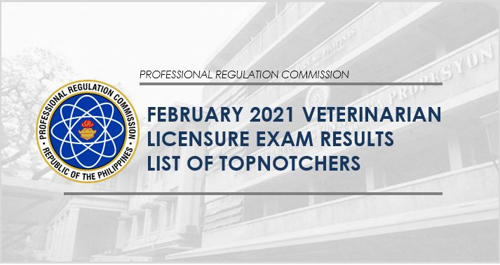 PRC RESULT: February 2021 Veterinarian board exam top 10 passers