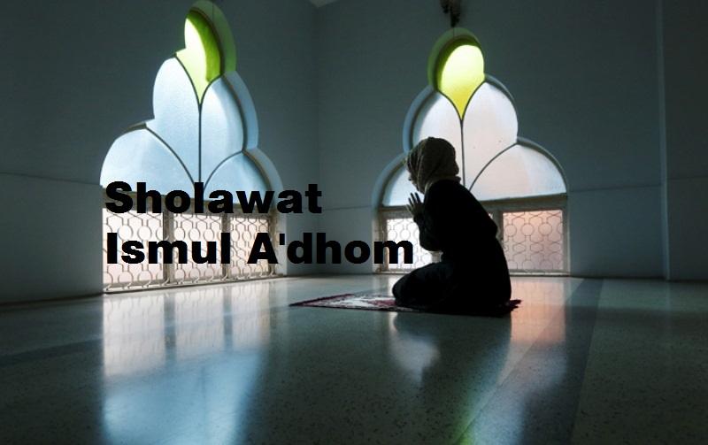 Sholawat Ismul Adzom Li Rijaalil Ghoib Lengkap Arab, Latin dan Artinya
