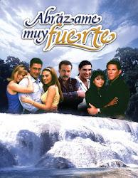 telenovela Abrazame muy Fuerte