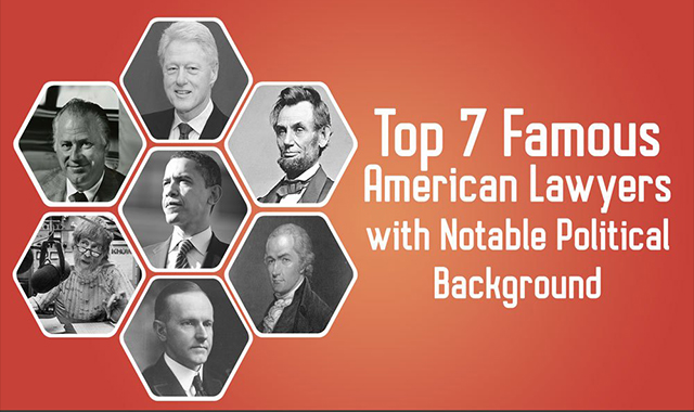 7 Famous American Lawyers With Notable Political Background