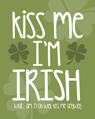 Happy St Patricks Day 2018 Kiss me I m Irish Poster