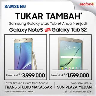 Tukar Tambah Samsung Galaxy Note 5 di Erafone Makassar dan Medan