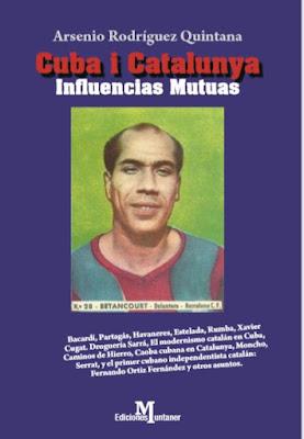 Mi último ensayo histórico: Cuba i Catalunya influencias mutuas. Disponible AMAZON