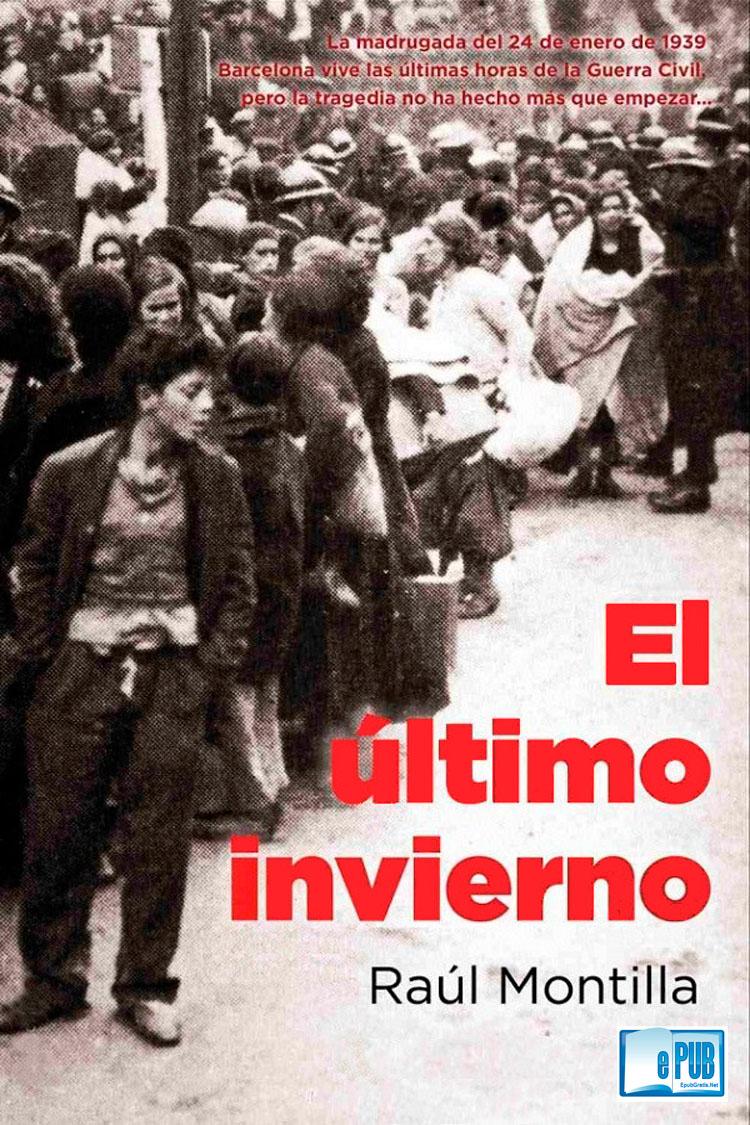El último invierno – Raúl Montilla
