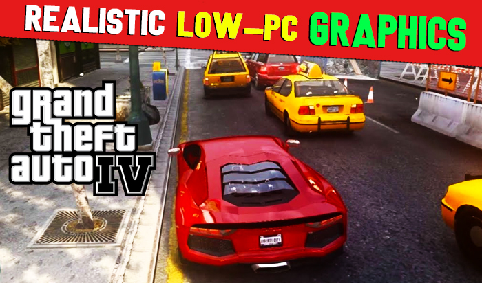 New ENB Realistic Graphics GTA IV Mod   Download For Low-End PCs