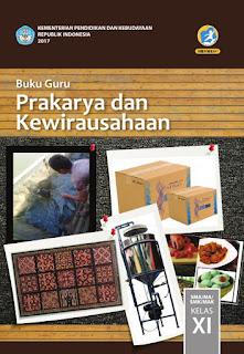 Download  Buku Guru Prakarya dan Kewirausahaan Kelas  Download  Buku Guru Prakarya dan Kewirausahaan Kelas 10,11,12 SMA/MA-SMK/MAK Kurikulum 2013 Revisi 2017