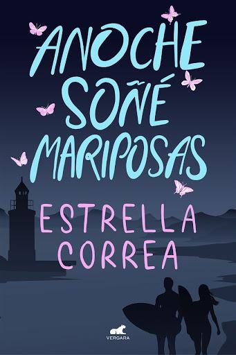 13 - Anoche soñé con mariposas - Estrella Correa - Vergara