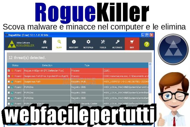 RogueKiller | Programma Gratuito Che Scova Malware e Minacce Nel Computer e Le Elimina