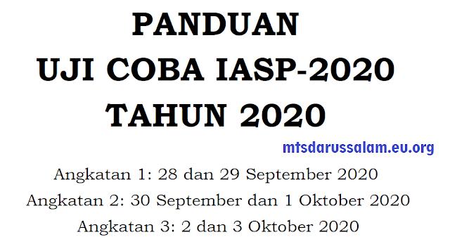 Panduan Uji Coba IASP-2020 Tahun 2020