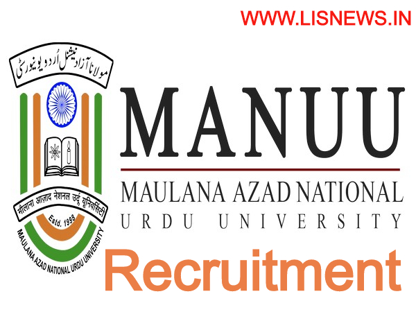 Library Assistant and Library Attendant posts at Maulana Azad National Urdu University, Hyderabad