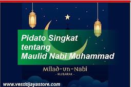 Pidato Singkat tentang Maulid Nabi Muhammad