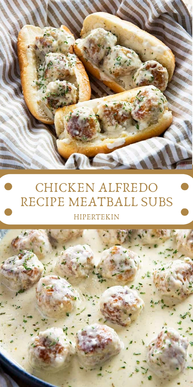 CHICKEN ALFREDO RECIPE MEATBALL SUBS