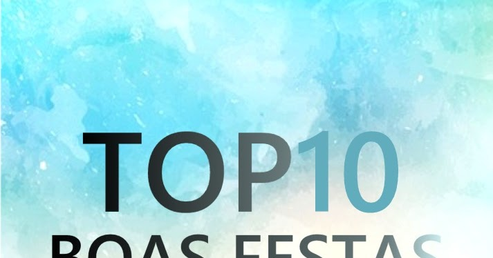 Top 10-Boas Festas(Kizomba/Zouk/Kuduro/Afro House