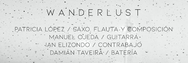 Wanderlust Nuevo Disco de la Saxofonista y Compositora Patricia López