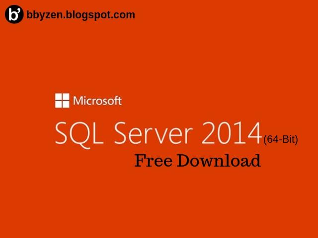 Free Download MS SQL Server 2014 64Bit Full Version