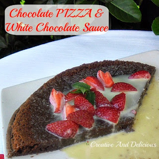 Chocolate Pizza and White Chocolate Sauce