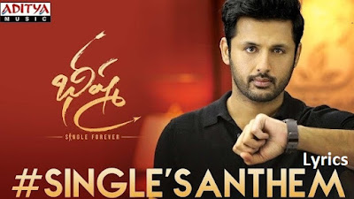 Single Anthem Song Lyrics 2020 — Bheeshma | Nithin