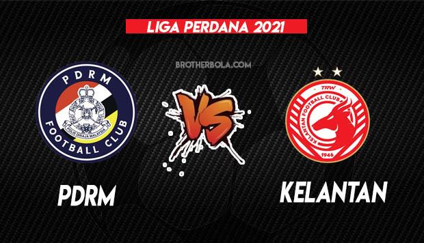 Live Streaming PDRM vs Kelantan Liga Perdana 13.3.2021