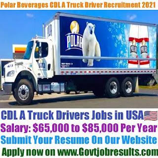 Polar Beverages CDL A Truck Driver Recruitment 2021-22