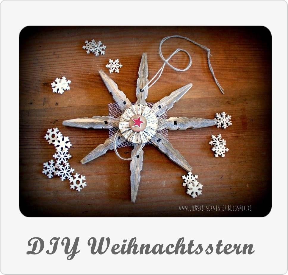 http://liebste-schwester.blogspot.de/2014/12/diy-weihnachtsstern.html