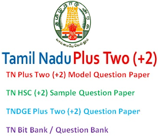 TN Plus Two (+2) Model Question Paper 2017 Bit Bank, Question Bank, Blue Print Download