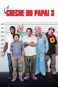 A Creche do Papai 3 (2019) Dublado 1080p