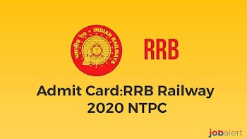 Admit Card:RRB Railway 2020 NTPC