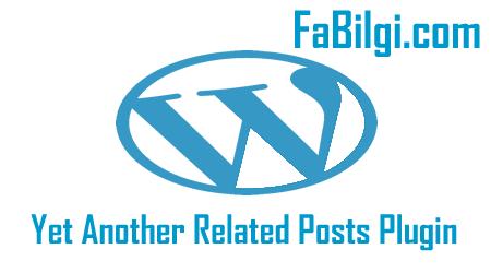 Wordpress Ücretsiz Benzer Yazılar Eklentisi İndir 2020 (YARPP Plugini)
