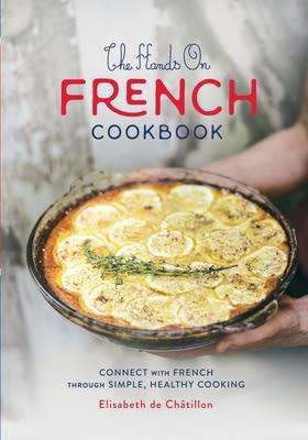 French Village Diaries book review The Hands On French Cookbook Elisabeth de Châtillon