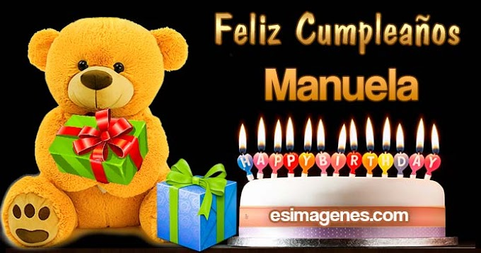 Feliz Cumpleaños Manuela