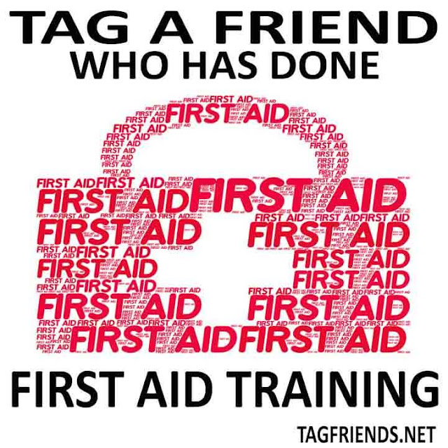Tag A Friend Who Knows Well How To Give First Aid